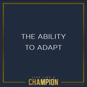 The ability to adapt
