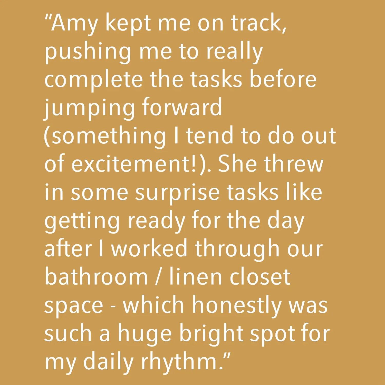 Testimonial - Amy kept me on track