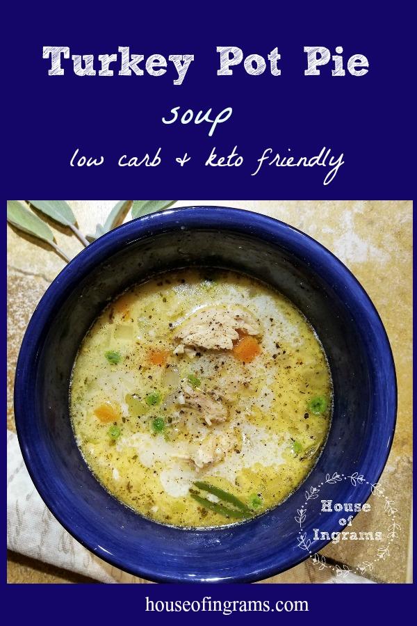 Turkey Pot Pie Soup (Low Carb and Keto Friendly)