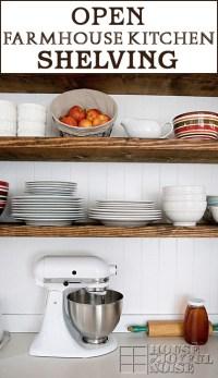Our Open Farmhouse Kitchen Shelving