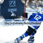 Why I'm Embracing Hockey Momhood