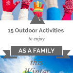 15 Outdoor Activities to Enjoy As a Family This Winter | Canadian Winter | Christmas Break | Winter Break Ideas