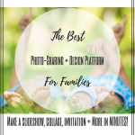The Best Photo Sharing + Design Platform for Families