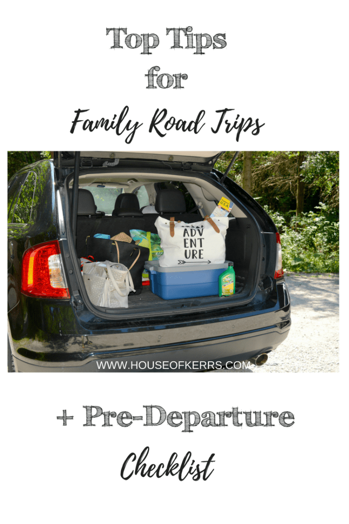 [AD] Top Tips for Family Road Trips + Pre-Departure Checklist | HOUSE OF KERRS