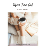 Mom Time-Out Must-Haves | Mom Fuel | Self-Care for Moms | Indigo Faves | Soulful Reads | Pampering Products