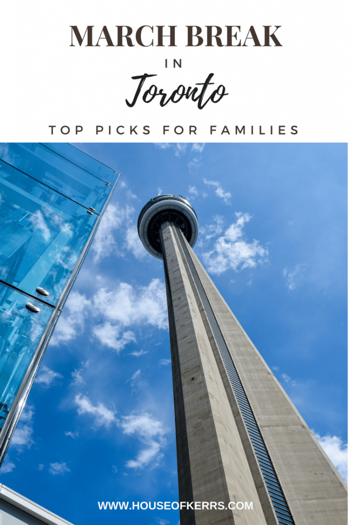 March Break in Toronto | Top Things to Do For Families | Toronto with Kids | Toddler Friendly Sites in TO | Visit Toronto | Toronto Tourism | See Toronto Now