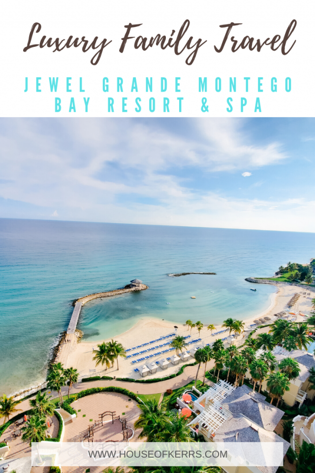 Luxury Family Travel | Jewel Grande Montego Bay Resort & Spa | Jamaica
