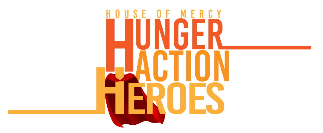 House of Mercy Hunger Action Heroes