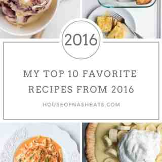 My Top 10 Favorite Recipes from House of Nash Eats in 2016