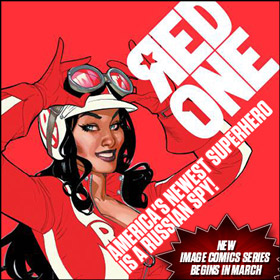 Image Comics New Series: Red One--America's newest superhero is a Russian spy!
