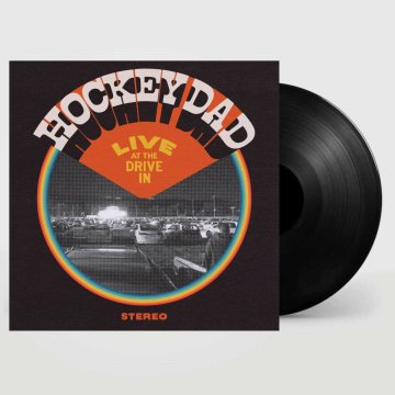 Hockey Dad – Live At The Drive In vinyl