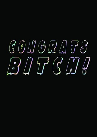 Congrats Bitch Greetings Card