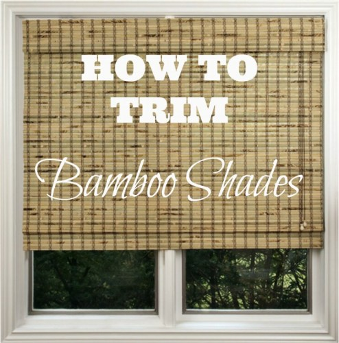 How To Trim Bamboo Shades