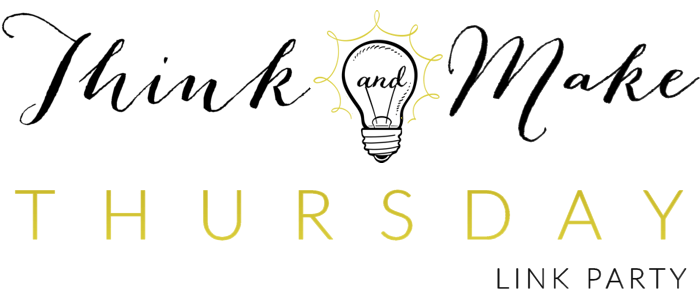 Think & Make Thursday #59