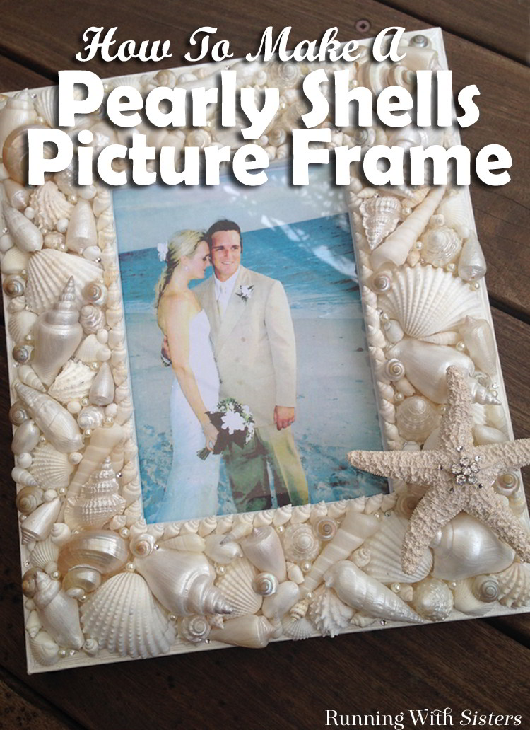 Make a pretty pearly shells picture frame. Great for a gift!