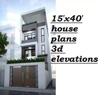 15x40 house plans 3d elevations