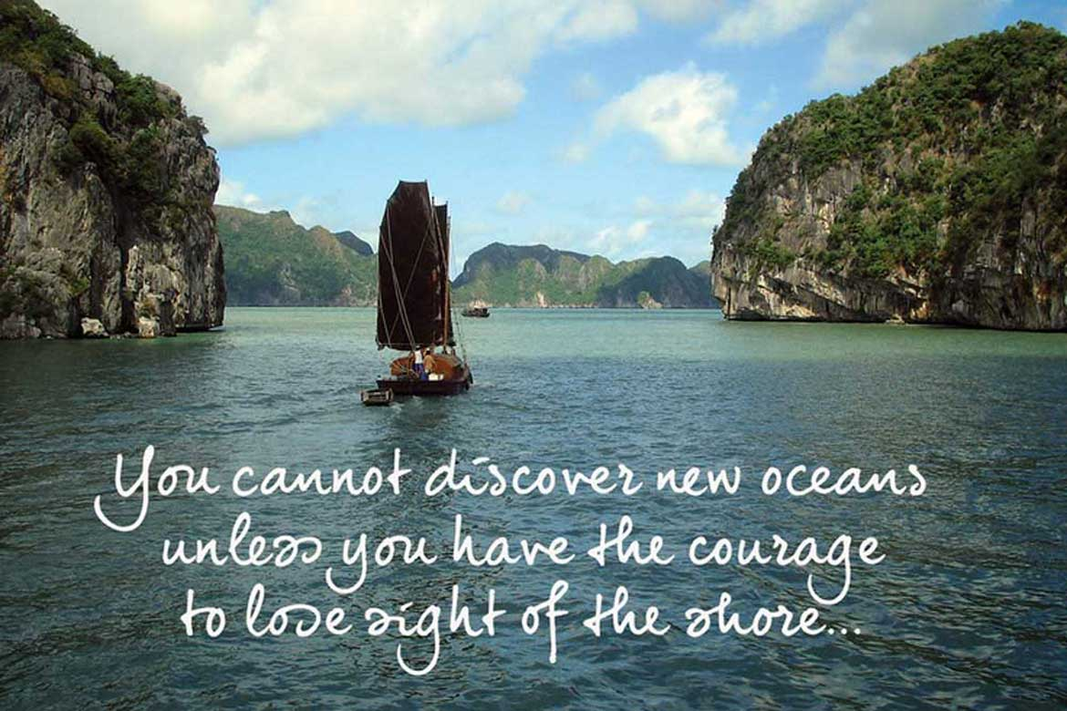 Take courage to change