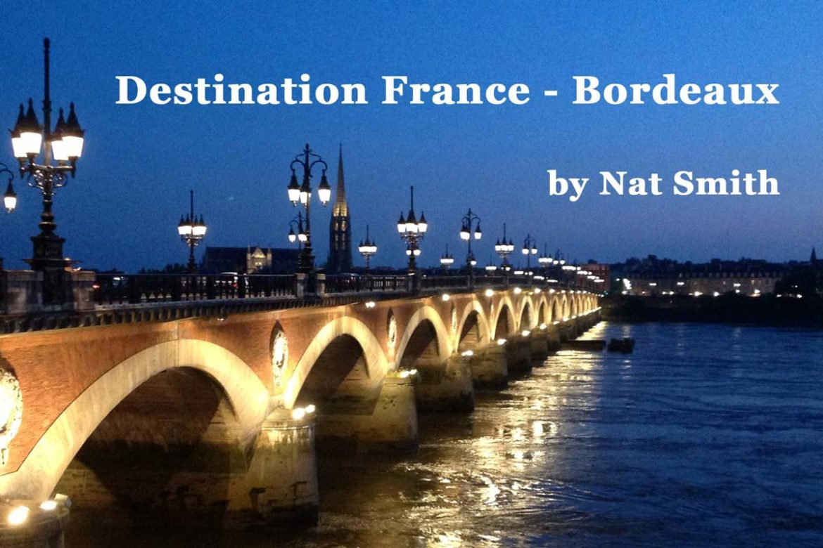 Destination France Bordeaux