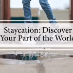 Staycations - another holiday option