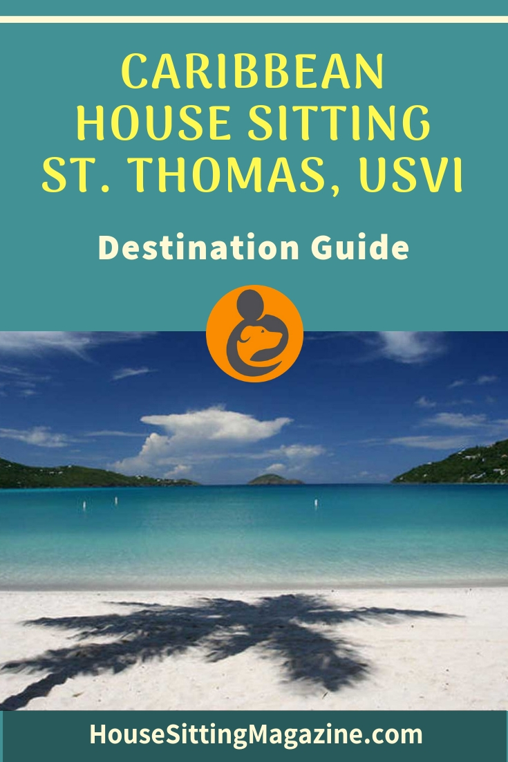 House Sitting in the Caribbean, St Thomas, US Virgin Islands - Destination Guide #Housesitting #Caribbeanhousesitting #housesitsinCaribbean #StThomas #USVI