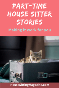 Stories from Part-Time Sitters #part-time-housesitters