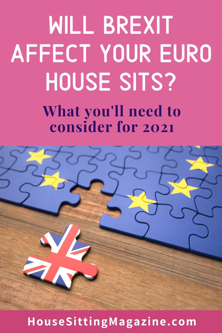 What Brexit means for UK House Sitters in 2021 #housesittersUK