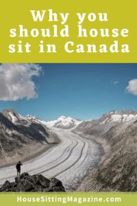 Why you should house sit in Canada #housesittingcanada #snowbirdhousesits