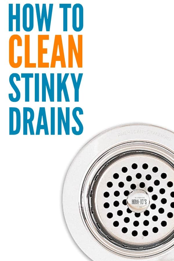 How to Clean Stinky Drains 3 NonToxic Steps to Kill Odors