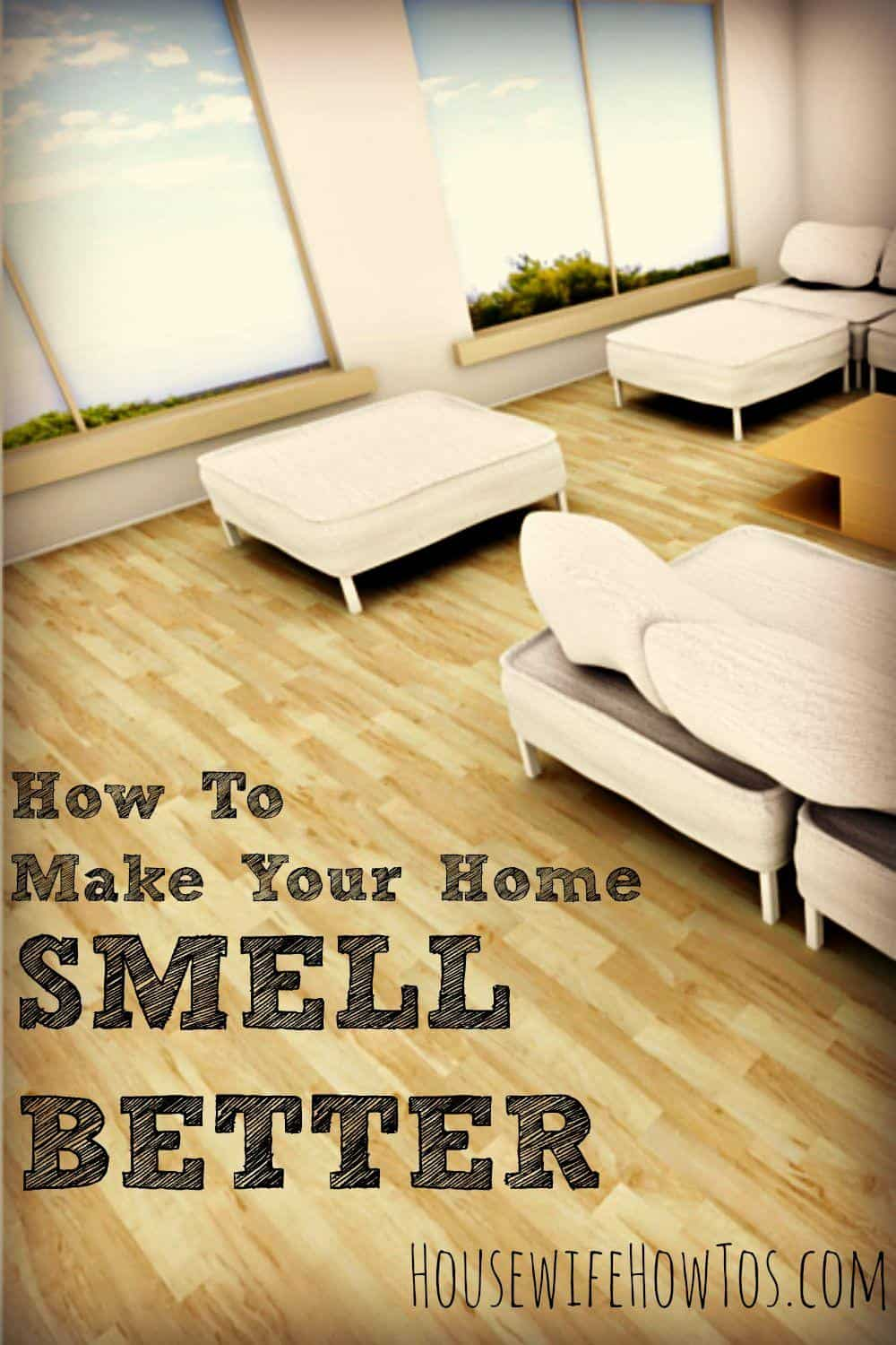 How To Make Your Home Smell Better