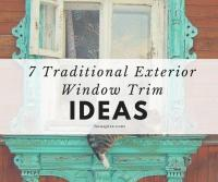 7 Traditional Exterior Window Trim Ideas - Houspire