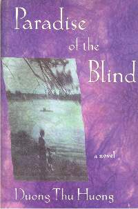Review Of Paradise Of The Blind By Duong Thu Huong Louis