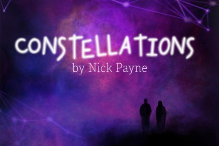 Review: Constellations explores the idea of love and infinite universes