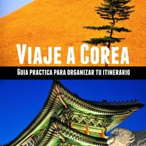 Guía Viaje Corea del Sur