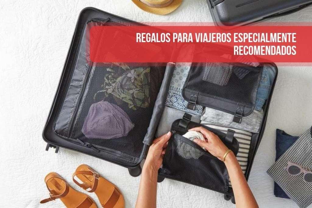 Los mejores regalos para viajeros: regalos útiles y especiales para los trotamundos