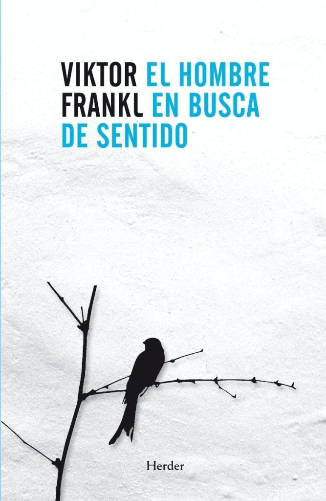 El hombre en busca de sentido de Viktor Emil Frankl