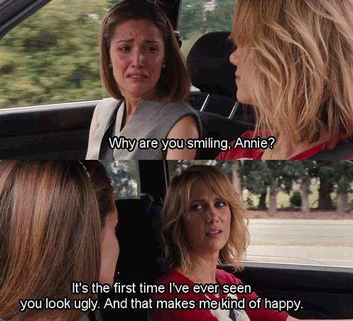 hahaha love bridesmaids