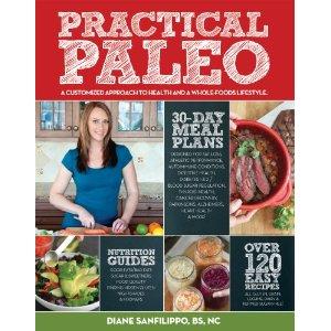 Practical Paleo – Diane Sanfilippo