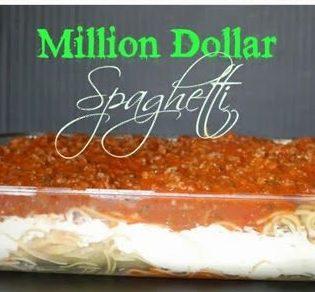 Million Dollar Spaghetti.