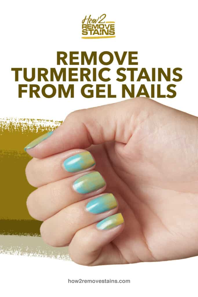 How to Remove Turmeric Stains from Nails [ Detailed Answer ]