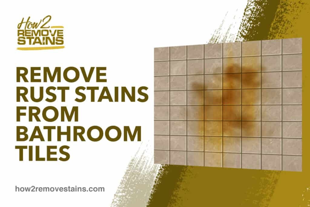 how to remove rust stains from bathroom
