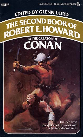 The Second Book Of Robert E Howard Berkley