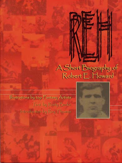 A Short Biography of Robert E. Howard