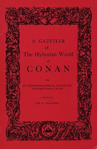 A Gazeteer of the Hyborian World of Conan