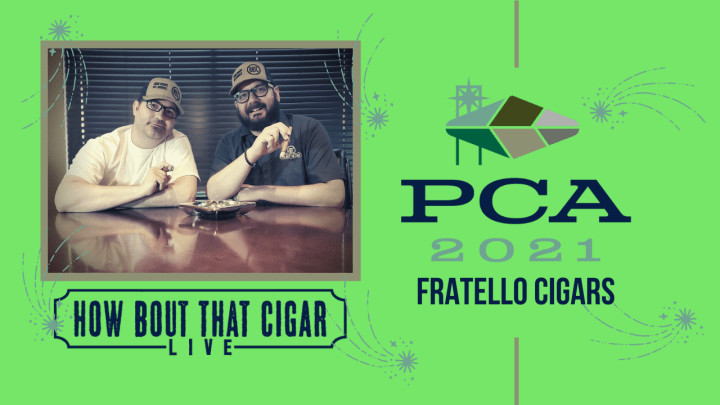 PCA 21 Feature: Fratello Cigars