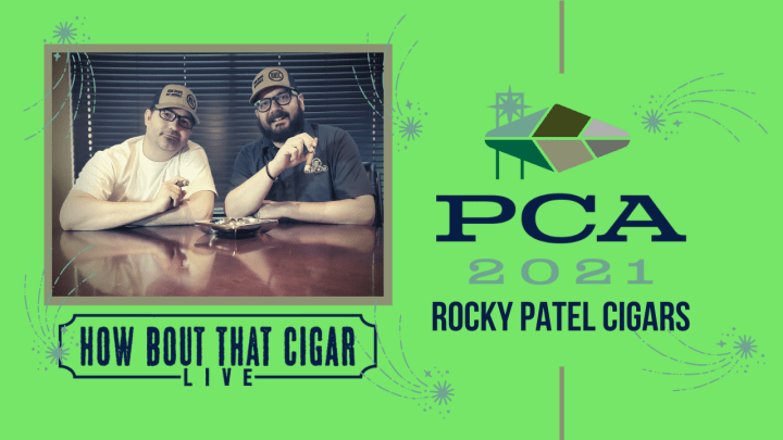 PCA 21 Feature: Rocky Patel Cigars
