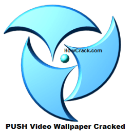 PUSH Video Wallpaper Crack + License key Free Download