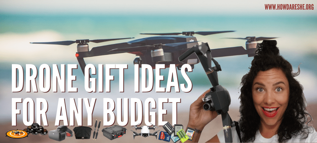 drone gift ideas for any budget