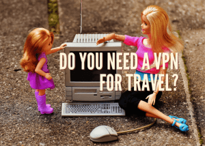Best VPNs for travel