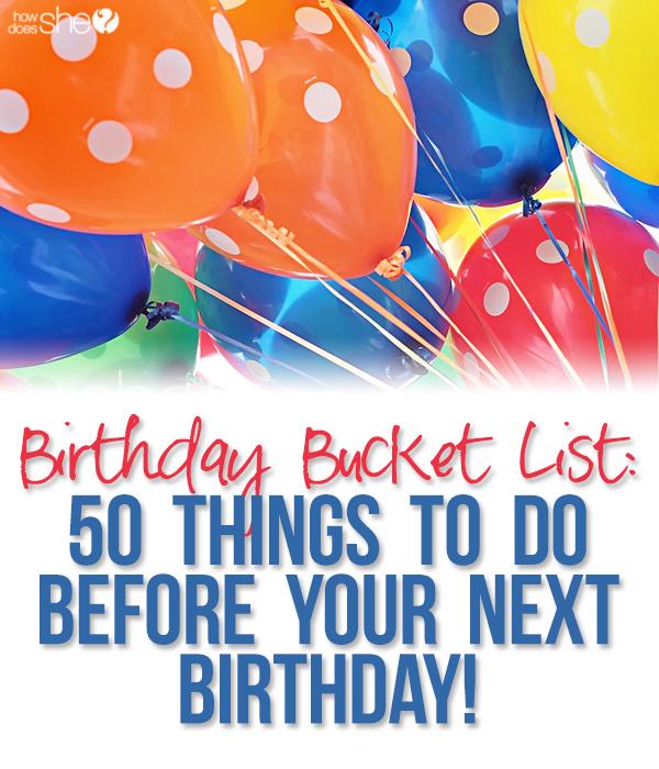 birthday bucket list of