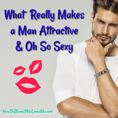 What makes a man attractive to women